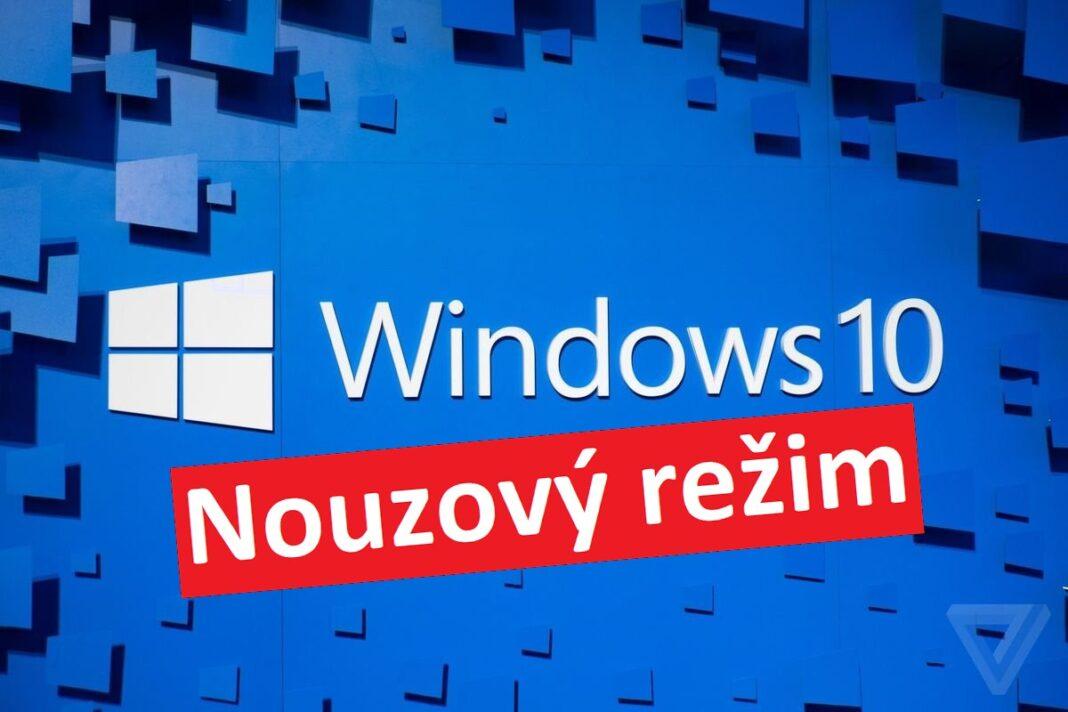 Windows 10 - nouzový režim